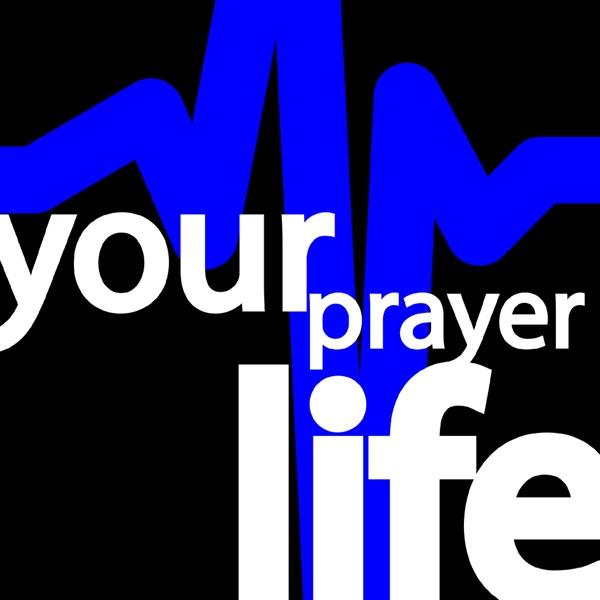 your prayer life