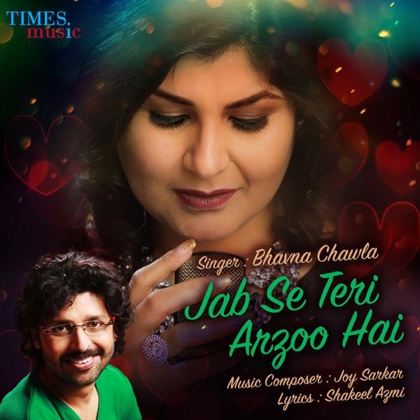 Jab Se Teri Arzoo Hai - Single | Bhavna Chawla