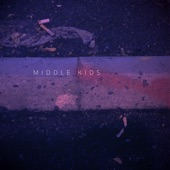 Middle Kids - EP, Middle Kids