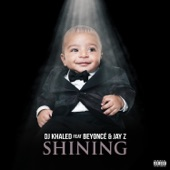 Shining (feat. Beyoncé & JAY Z) - Single, DJ Khaled
