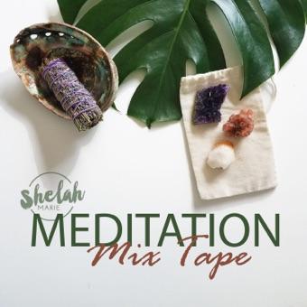 Meditation Mixtape – Shelah Marie