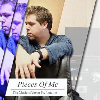 Pieces of Me – Jason Prefontaine