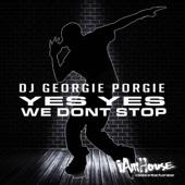 Download Georgie Porgie - Yes Yes We Don't Stop (Georgie's Radio)