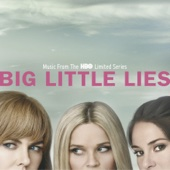 Big Little Lies (Music From the HBO Limited Series) - Various Artists Cover Art