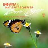 Born Again (feat. Filatov & Karas) [Filatov & Karas Remix] - Single