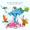 Connect the Dots, MisterWives