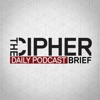 The Cipher Brief Daily Podcast