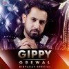 Gippy Grewal - Birthday Special - EP - Gippy Grewal, Sunidhi Chauhan & Bohemia