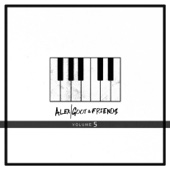 Alex Goot & Friends, Vol. 5