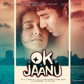 A. R. Rahman - OK Jaanu (Original Motion Picture Soundtrack) artwork