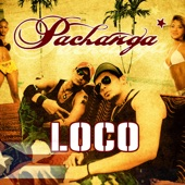Loco (Pachanga Remix 2005) - Single