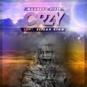 Crzy (feat. Elijah King)