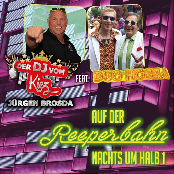 Auf der Reeperbahn nachts um halb 1 (feat. Duo Hossa) - Single | Jürgen Brosda