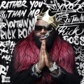 Rick Ross - Rather You Than Me  artwork