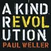 A Kind Revolution (Deluxe) ジャケット写真
