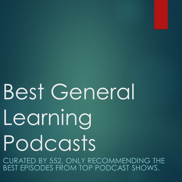 Best General Knowledge Podcasts - 1 Per Week
