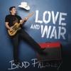 Love and War, Brad Paisley
