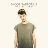 The Last Text EP, Jacob Sartorius