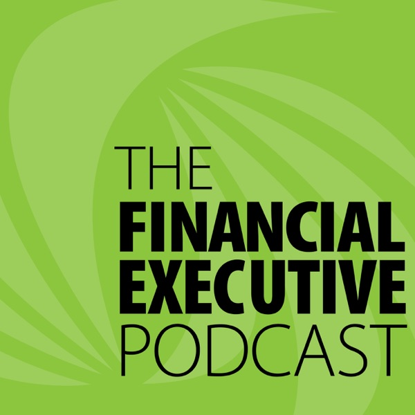 The Financial Executive Podcast