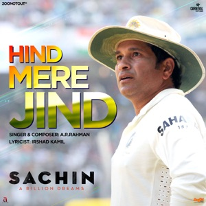 Download Chord SACHIN: A BILLION DREAMS – Hind Mere Jind Chords and Lyrics
