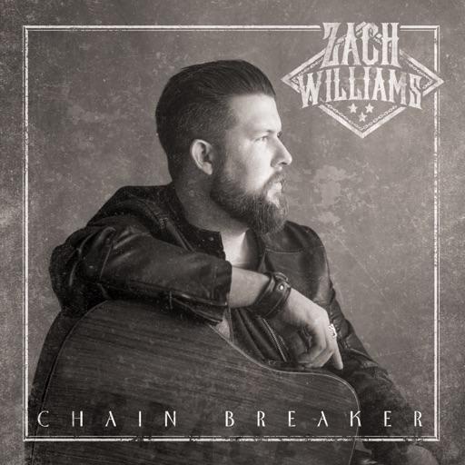 Chain Breaker - Zach Williams