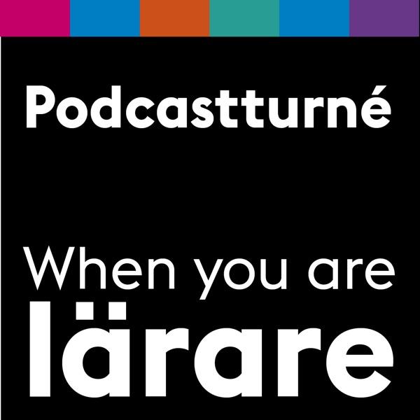 When you are lärares podcastturné i Stockholm