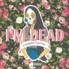 I m Dead feat Sabrina Claudio Sad Money Pretty Edit Single