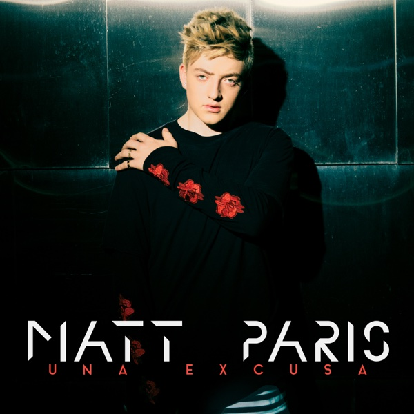 Una Excusa - Single | Matt Paris