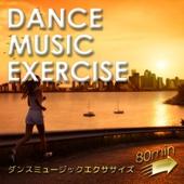 ダンスミュージックエクササイズ 80min ~毎日しっかり走れるランBGM~