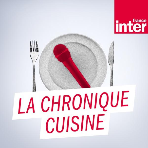 La chronique cuisine