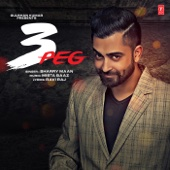 Sharry Maan & Mista Baaz - 3 Peg artwork