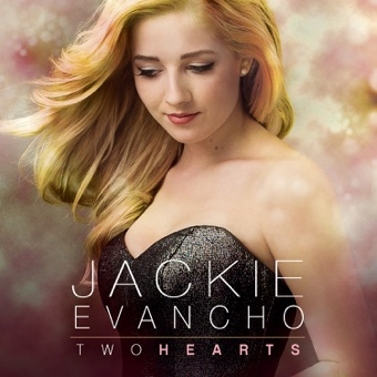 Two Hearts – Jackie Evancho