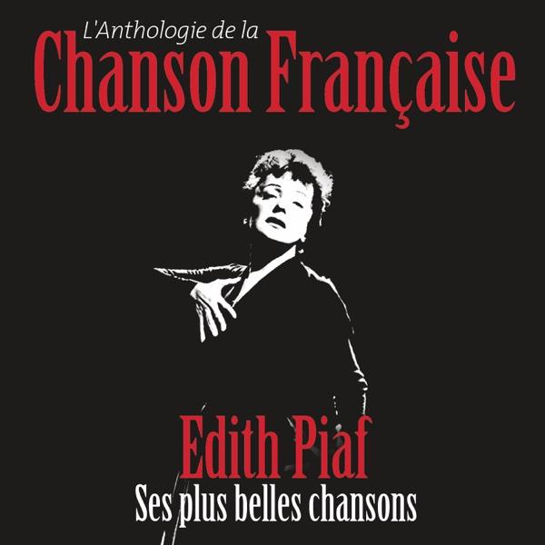 Anthologie de la chanson française | Édith Piaf