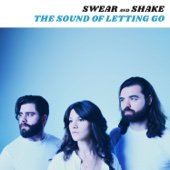 The Sound of Letting Go - Swear And Shake Cover Art