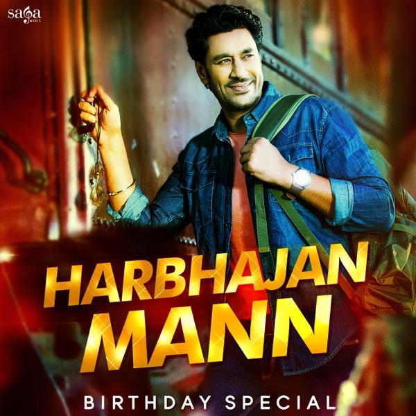 Harbhajan Mann - Birthday Special | Harbhajan Mann