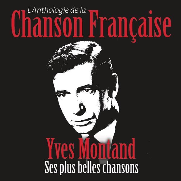 Anthologie de la chanson française | Yves Montand