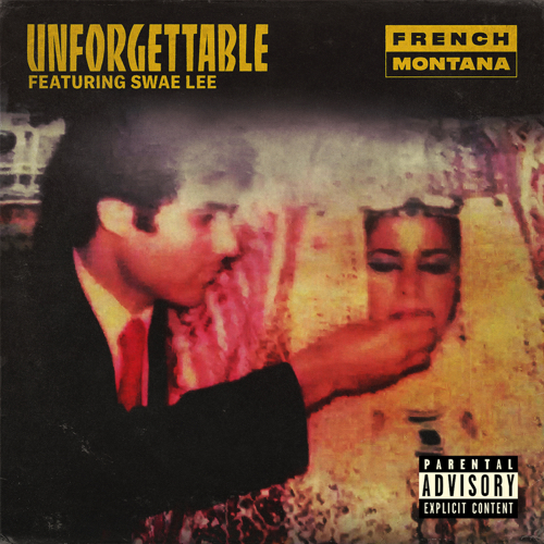 French Montana - Unforgettable