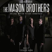 The Mason Brothers (Original Motion Picture Soundtrack)