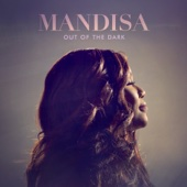 Out of the Dark (Deluxe Edition) - Mandisa Cover Art