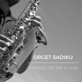 Orget Sadiku - Versace on the Floor artwork