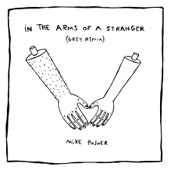 In the Arms of a Stranger (Grey Remix)