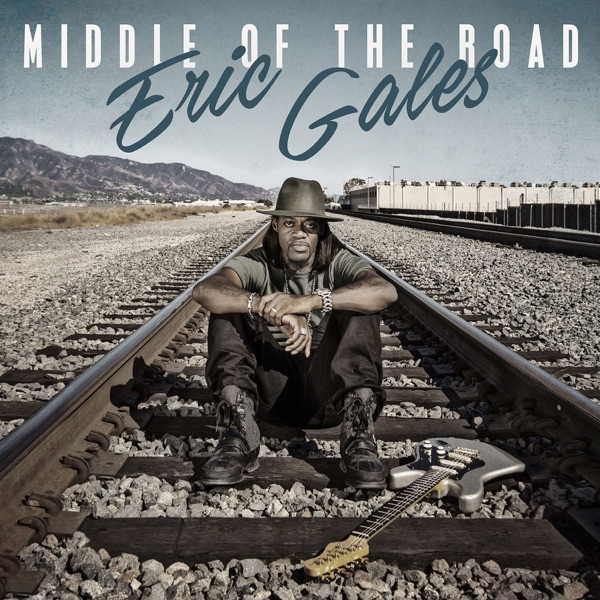 Eric Gales - Middle Of The Road (2017) FLAC