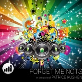Forget Me Nots (In the style of 'Patrice Rushen') [Karaoke Version]
