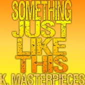 Something Just Like This (Originally Performed by the Chainsmokers & Coldplay) [Karaoke Instrumental]