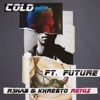 Cold (feat. Future) [R3hab & Khrebto Remix] - Single, Maroon 5