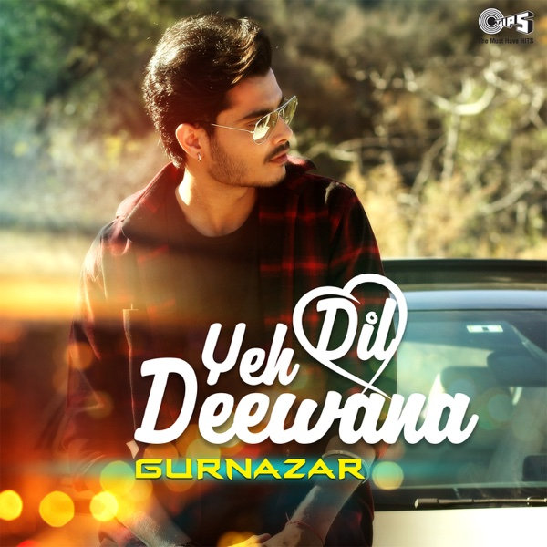 Yeh Dil Deewana (DJ GK Remix) - Single | Gurnazar