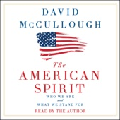 The American Spirit: Who We Are and What We Stand For (Unabridged) - David McCullough Cover Art