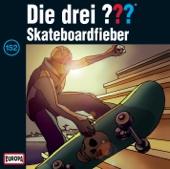 Folge 152: Skateboardfieber