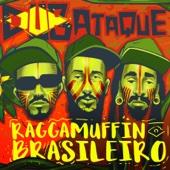 Raggamuffin Brasileiro (feat. RAPadura Xique- Chico)