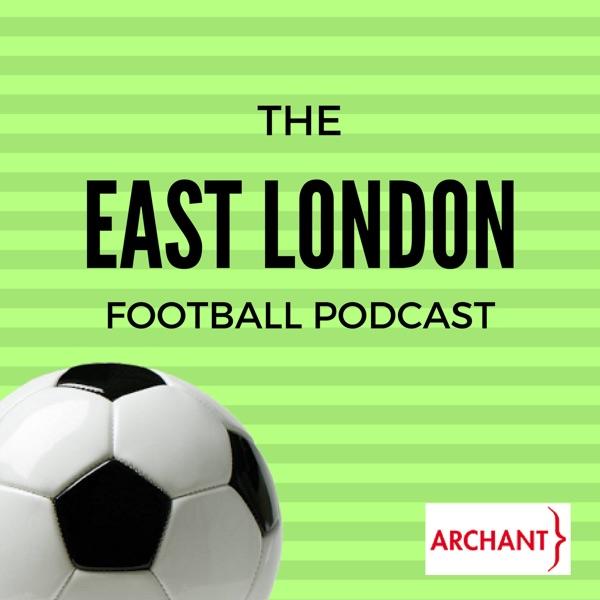 The East London Football Podcast